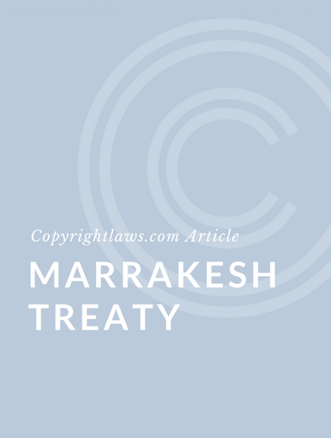 Marrakesh Treaty to Facilitate Access to Published Works for Persons Who Are Blind, Visually Impaired, or Otherwise Print Disabled