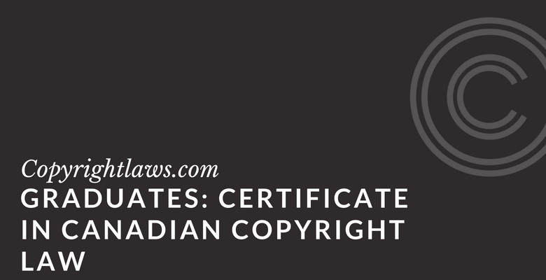 Graduates Certificate in Canadian Copyright Law