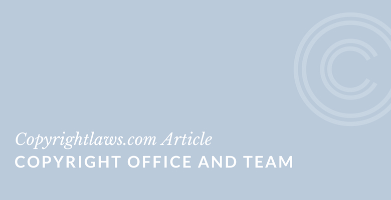 Copyright Office and Team ❘ Copyrightlaws.com
