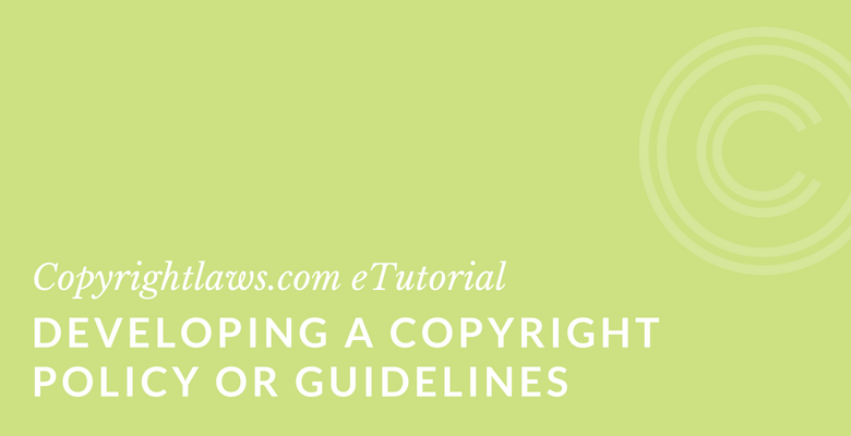 How to write a copyright policy