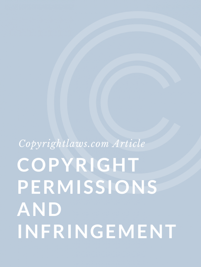 Copyright Permissions and Infringement