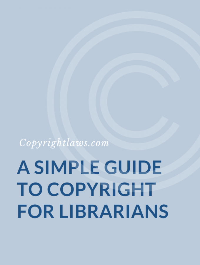 A Simple Guide to Copyright for Librarians: 15 Essential Facts & Tips