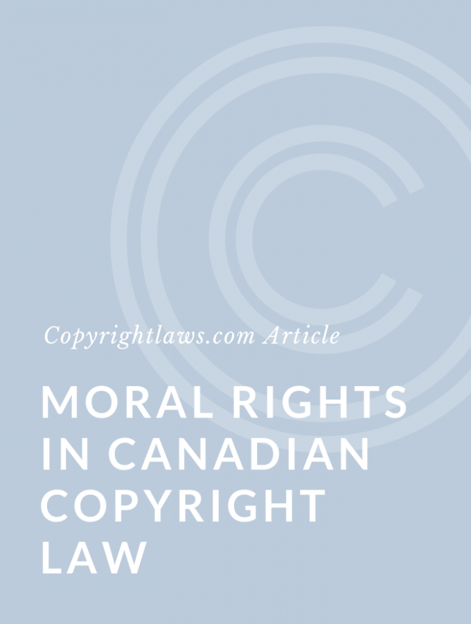 Moral Rights in Canadian Copyright Law