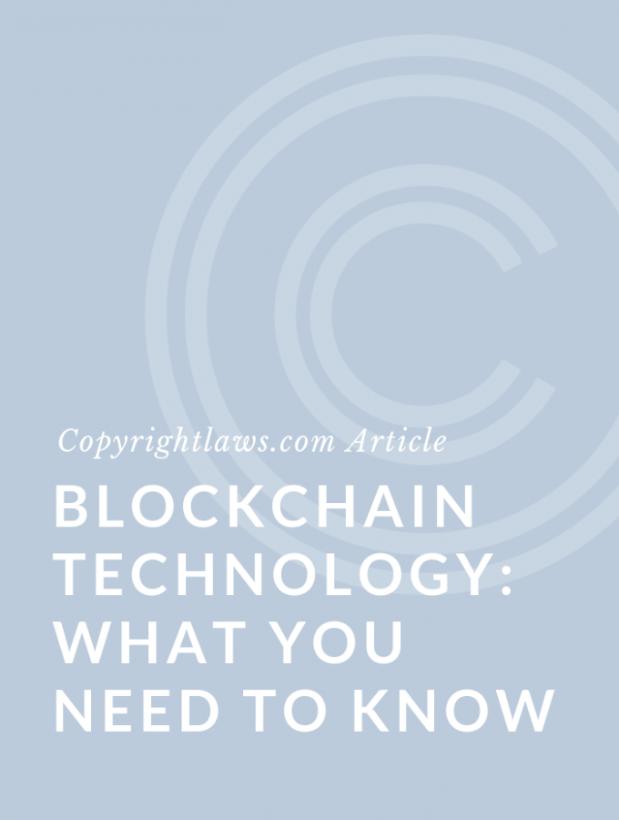 Blockchain Technology: What You Need To Know