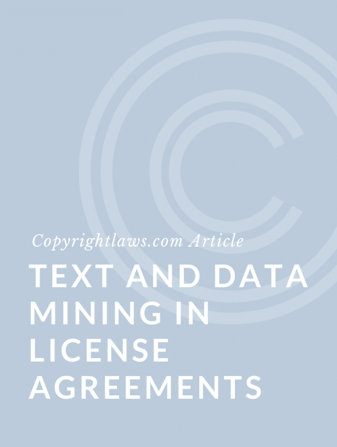 Text and Data Mining in License Agreements