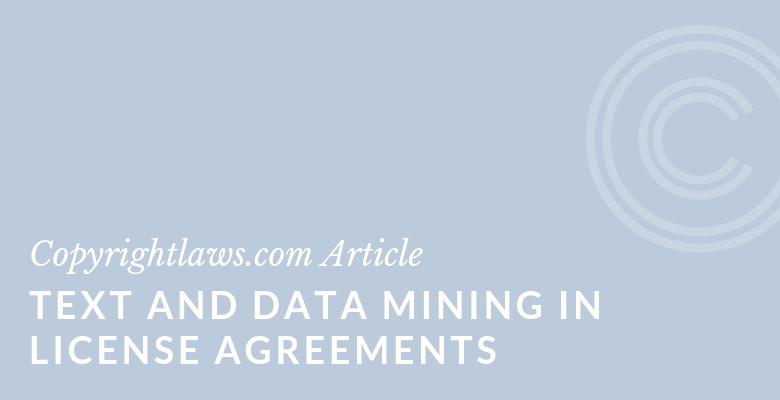 Title Graphic for Text and Data Mining in License Agreements