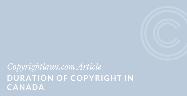 Graphic Title for Duration of Copyright in Canada
