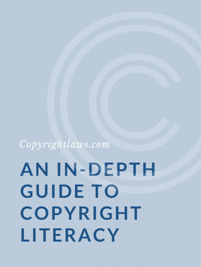 An In-Depth Guide to Copyright Literacy: Everything You Need To Know