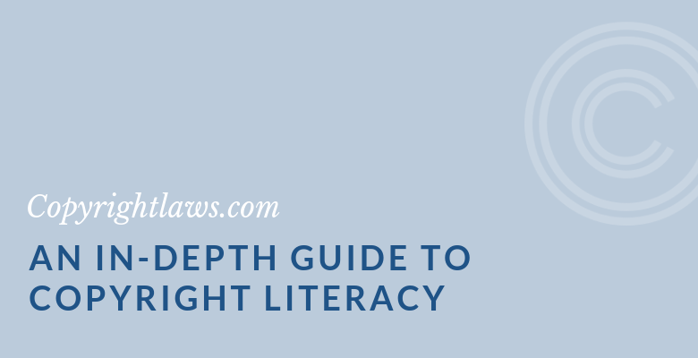 Graphic Image for An In-Depth Guide to Copyright Literacy