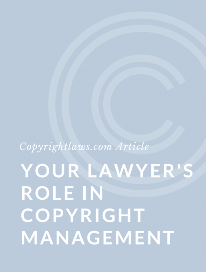Graphic Image for the Article Your Lawyer's Role in Copyright Management