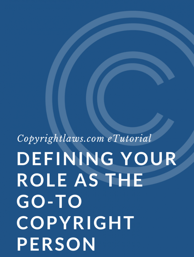 Defining Your Role as the Go-To Copyright Person Online Course
