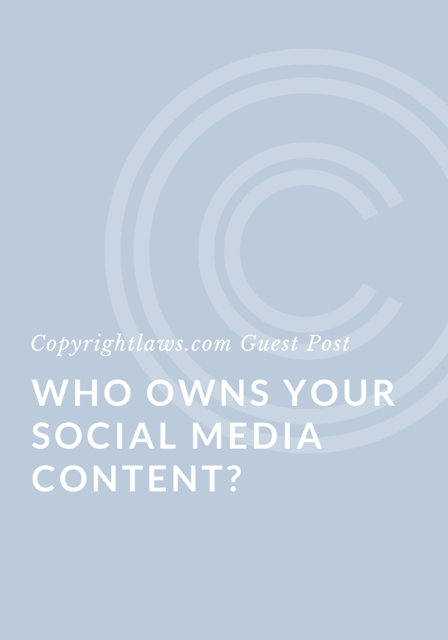 Who Owns Your Social Media Content?