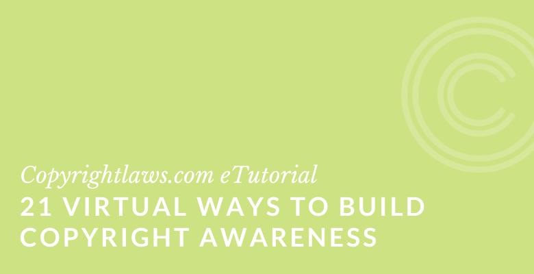 build copyright awareness
