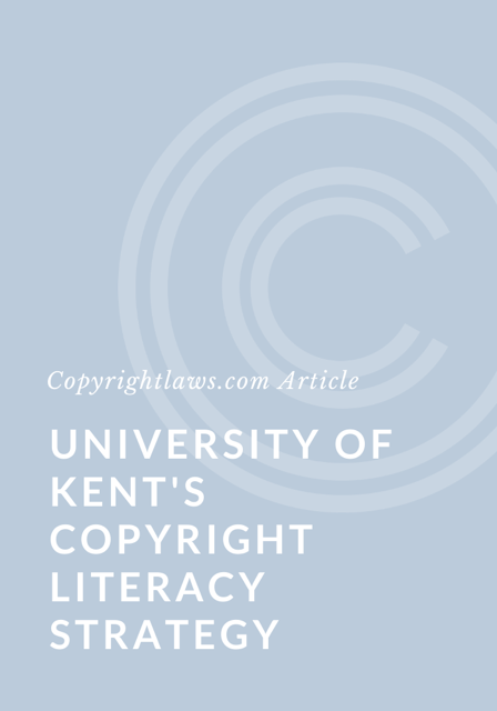 University of Kent's Copyright Literacy Strategy: Interview with Chris Morrison